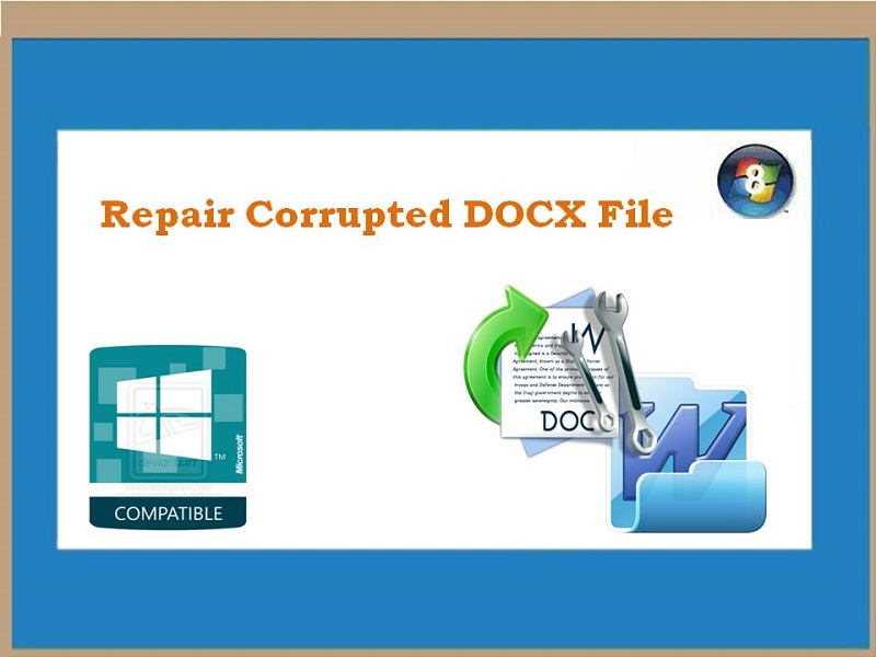 Excellent Tool to Repair Corrupted DOCX File